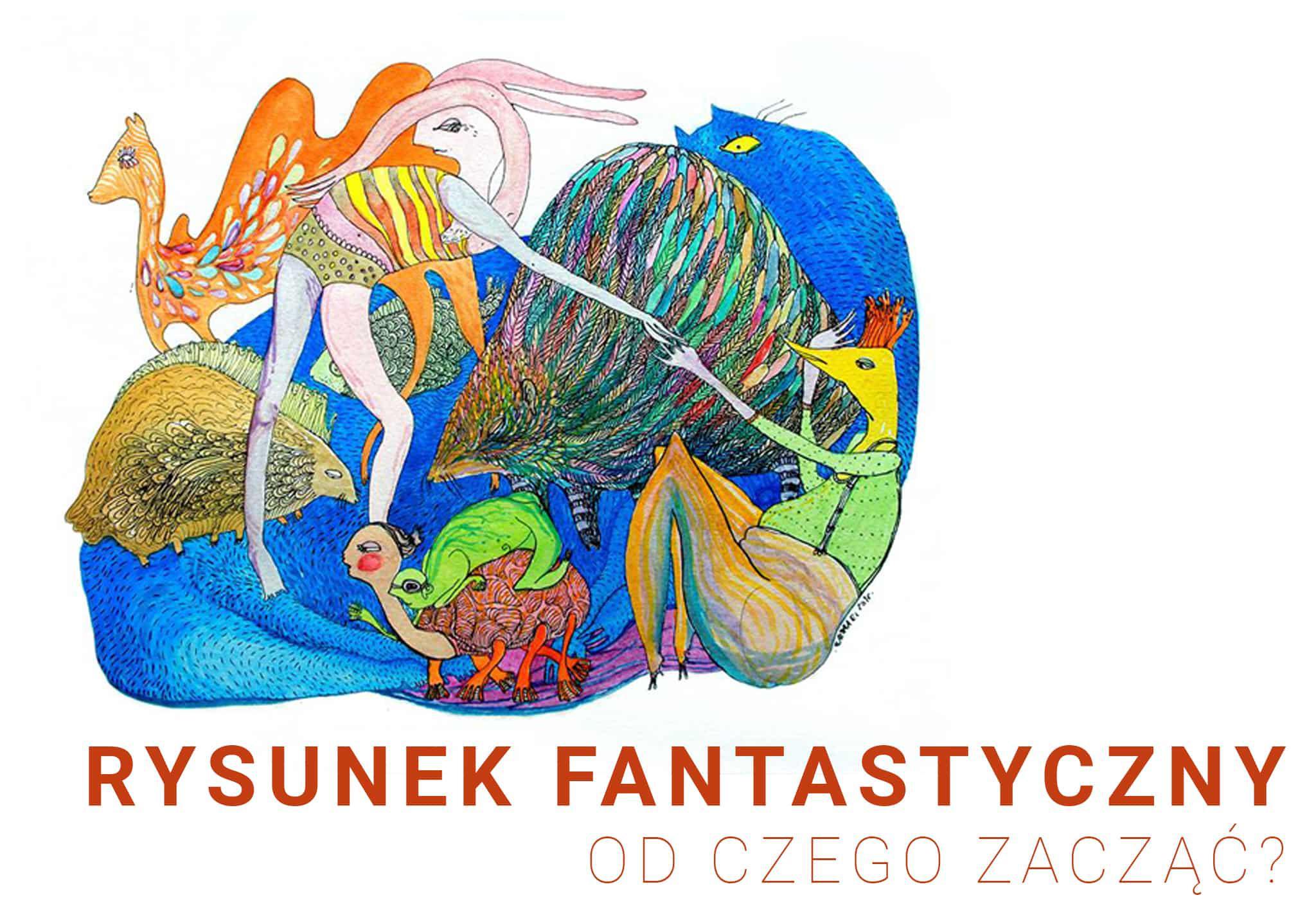 Rysunek Fantasy - Jak zacząć?
